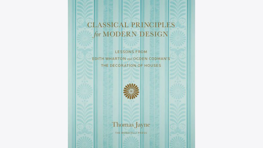 classical principles for modern design institute of classical