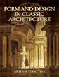 Form & Design in Classic Architecture