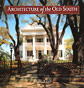 The Architecture of the Old South