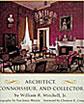 Edward Vason Jones 1909-1980: Architect, Connoisseur & Collector