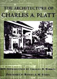 The Architecture of Charles A. Platt