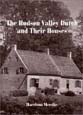 The Hudson Valley Dutch and Their Houses