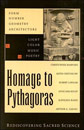 Homage to Pythagoras: Rediscovering Sacred Science