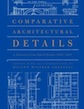 Comparative Architectural Details: A Selection from Pencil Points 1932-1937