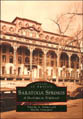 Saratoga Springs: A Historical Portrait