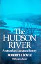The Hudson River: A Natural and Unnatural History