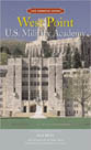 The Campus Guides: West Point U.S. Military Academy